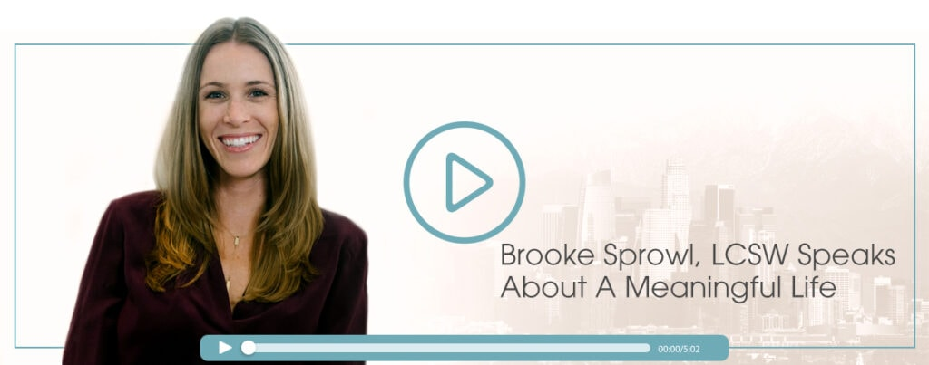 Brooke-Sprowl-Meaningful-Life-Video-Cover