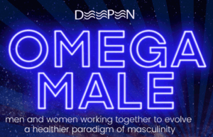 Omega Male / wedeepen ~ Men and Vulnerability